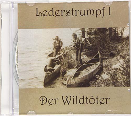 Lederstrumpf: Band 1: Der Wildtöter