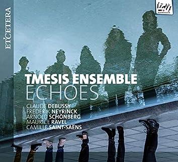 Debussy & Neyrinck & Schönberg & Ravel & Saint-Saëns: Echoes