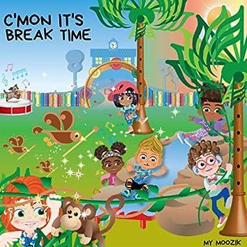 C'mon It's Break Time (Radio Edit)