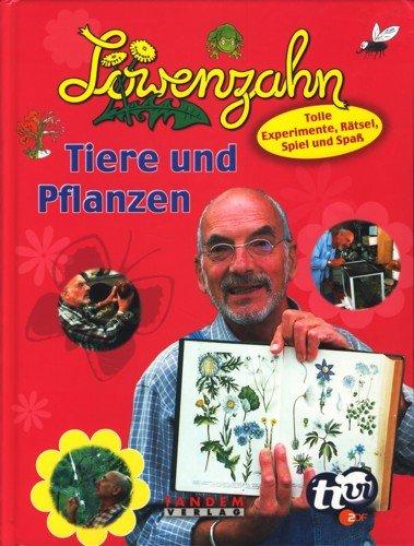Löwenzahn: Tiere und Pflanzen.