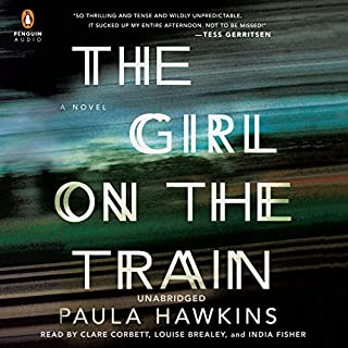 The Girl on the Train     A Novel              Written by:                                                                                                                                 Paula Hawkins                               Narrated by:                                                                                                                                 Clare Corbett,                                                                                        Louise Brealey,                                                                                        India Fisher                      Length: 10 hrs and 58 mins     225 ratings     Overall 4.5