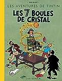 Les Aventures de Tintin - Les 7 Boules de cristal : Edition fac-similé en couleurs - Casterman - 27/06/2001