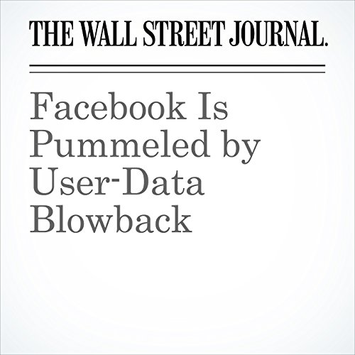Facebook Is Pummeled by User-Data Blowback copertina