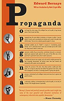 Propaganda by [Edward Bernays, Mark Crispin Miller]