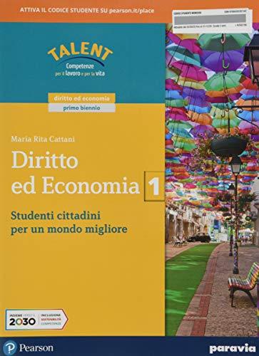 Diritto ed economia. Per le Scuole superiori. Con e-book. Con espansione online (Vol. 1)