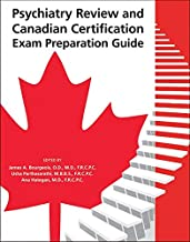 Psychiatry Review and Canadian Certification Exam Preparation Guide