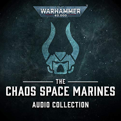 The Chaos Space Marines Audio Collection Titelbild