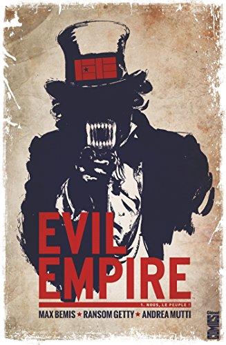 Evil Empire - Tome 01: Nous le peuple !