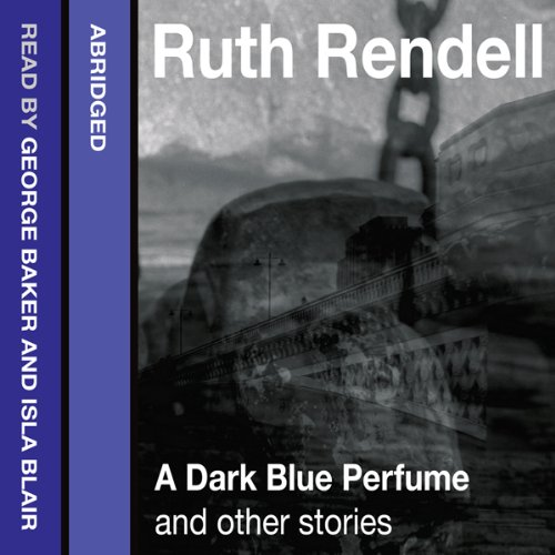 Couverture de A Dark Blue Perfume and Other Stories