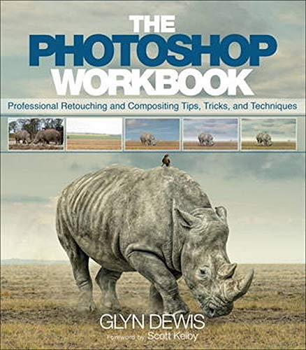 The Photoshop Workbook: Professional Retouching and