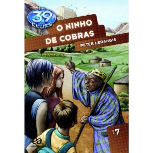 Ninho de Cobras - Volume 7. Coleção The 39 Clues