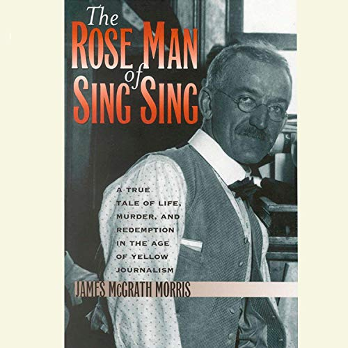 The Rose Man of Sing Sing audiobook cover art