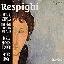 in budget affordable Respighi: Violin Sonatas / 5 Pieces for Violin and Piano