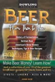 Beer From Then to Now: Secret 3 day process to Create any beer in the world