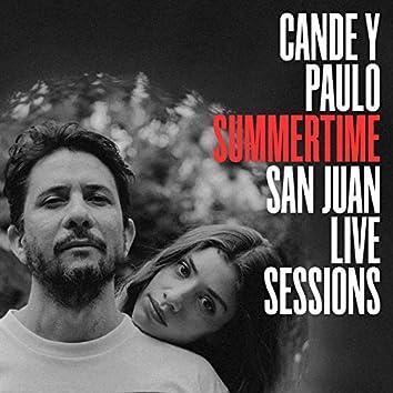 Summertime (San Juan Live Sessions)