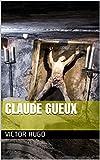 Claude Gueux - Format Kindle - 1,40 €