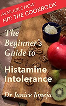 The Beginner's Guide to Histamine Intolerance (The Beginner's Guides Book 1) by [Hannah  Lawrence, Hannah Lawrence]