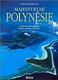 MAJESTUEUSE POLYNESIE