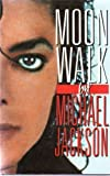 Moon Walk by Jackson, Michael (1988) Hardcover
