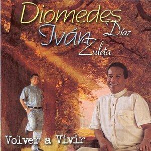 Volver a Vivir by Diomedes Diaz (1999-02-16)