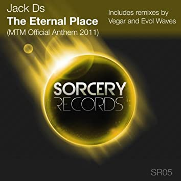 The Eternal Place [MTM Official Anthem 2011]