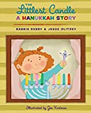 The Littlest Candle: A Hanukkah Story