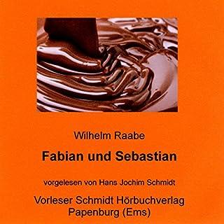 Fabian und Sebastian                   Autor:                                                                                                                                 Wilhelm Raabe                               Sprecher:                                                                                                                                 Hans Jochim Schmidt                      Spieldauer: 7 Std. und 40 Min.     3 Bewertungen     Gesamt 5,0