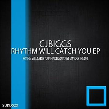 Rhythm Will Catch You EP