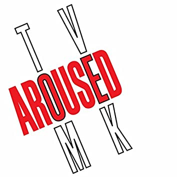 Aroused (Remixes)