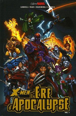 X-Men L Ere D Apocalypse T01