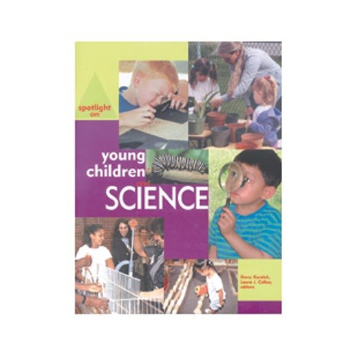Spotlight on Young Children and Science