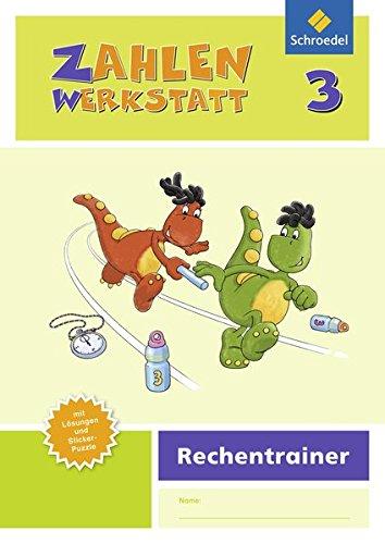 Zahlenwerkstatt - Rechentrainer: Zahlenwerkstatt - Ausgabe 2015: Rechentrainer 3 (Zahlenwerkstatt - Rechentrainer: Ausgabe 2015)