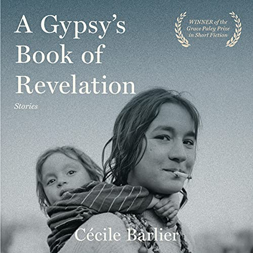 A Gypsy's Book of Revelations Audiobook By Cécile Barlier cover art