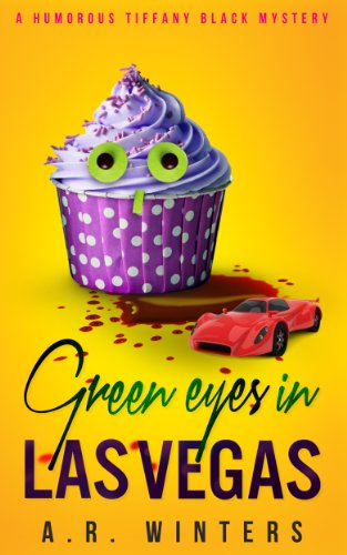 Green Eyes in Las Vegas: A Cozy Tiffany Black Mystery (Tiffany Black...