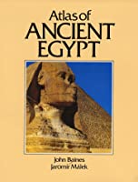 Atlas of Ancient Egypt (Cultural Atlas of)