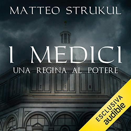 『I Medici. Una regina al potere』のカバーアート
