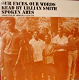 Lillian Smith Reads ' Our Faces, Our Words ' Monologues From the 1964 Book. Lp