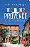 Tod in der Provence (Ein Fall für Commissaire Leclerc, Band 1)