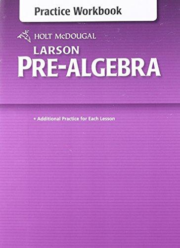Holt Mcdougal Larson Pre Algebra Common Core Practice Workbook