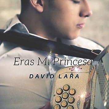 Eras Mi Princesa