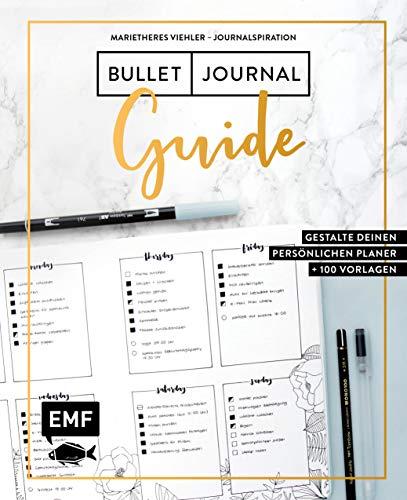 Journalspiration – Bullet-Journal-Guide: Gestalte deinen persönlichen Planer: Plus 100 Vorlagen und Anleitungen
