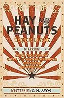Hay and Peanuts