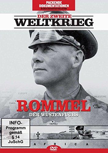 Der zweite Weltkrieg - Rommel, der Wüstenfuchs
