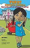 Tufas, Princesa Crioula: Aprendendo as palavras mágicas (Portuguese Edition)
