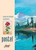 Curso de dibujo y pintura. Pastel