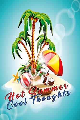 Notizbuch Hot Summer cool Thoughts: Ein heißes Notizbuch für heiße Tage