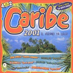 Caribe 2001 El Verano Ya Llego