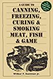 Best Canning Books - A Guide to Canning, Freezing, Curing & Smoking Review