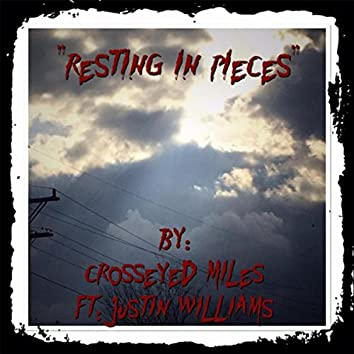 Resting in Pieces (feat. Justin Williams)