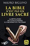 La bible n'est pas un livre sacré - La révélation de la plus grande supercherie de l'histoire - Macro éditions - 23/05/2019
